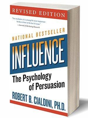 Influence - The Psychology of Persuasion - Robert B Cialdini PH.D.