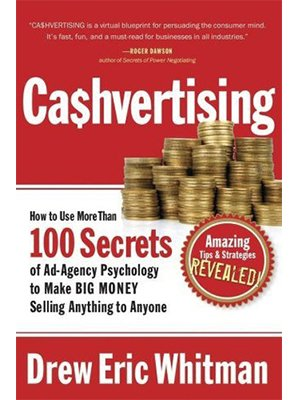 cashvertising, ca$hvertising, drew eric whitman