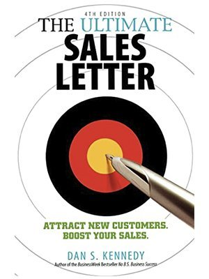 the ultimate sales letter, dan s kennedy