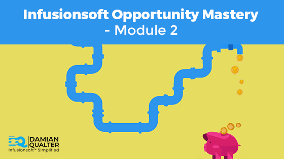 infusionsoft opportunity mastery
