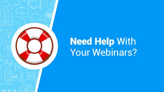 Help With Webinars