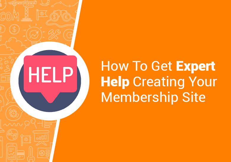 Help With Your Membership Site